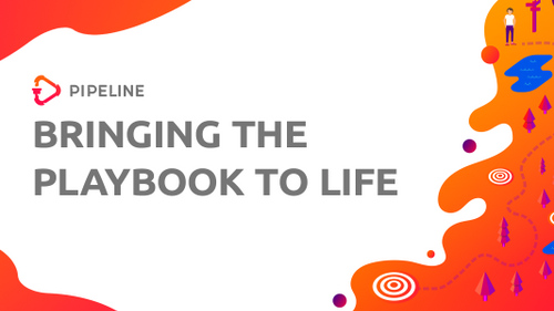 Bringing the Playbook to Life