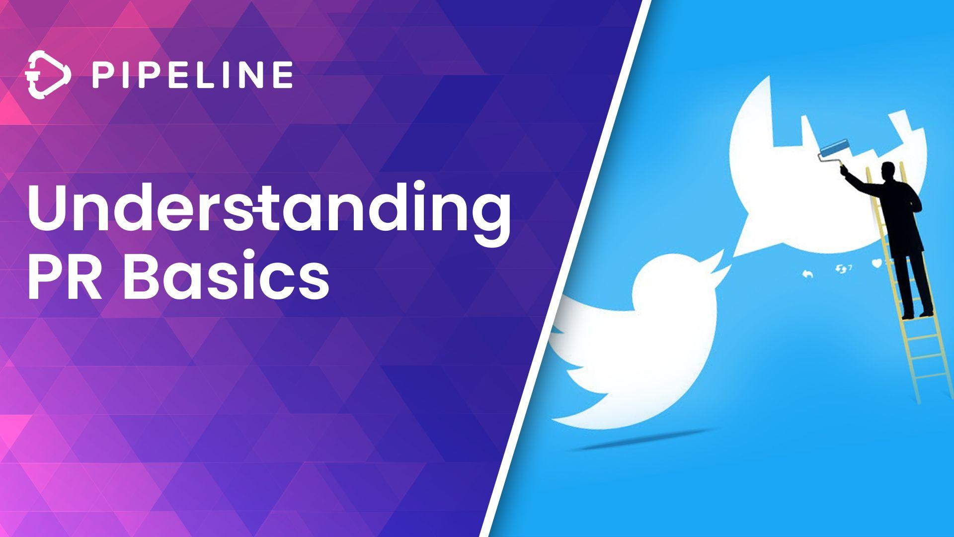 Understanding PR Basics