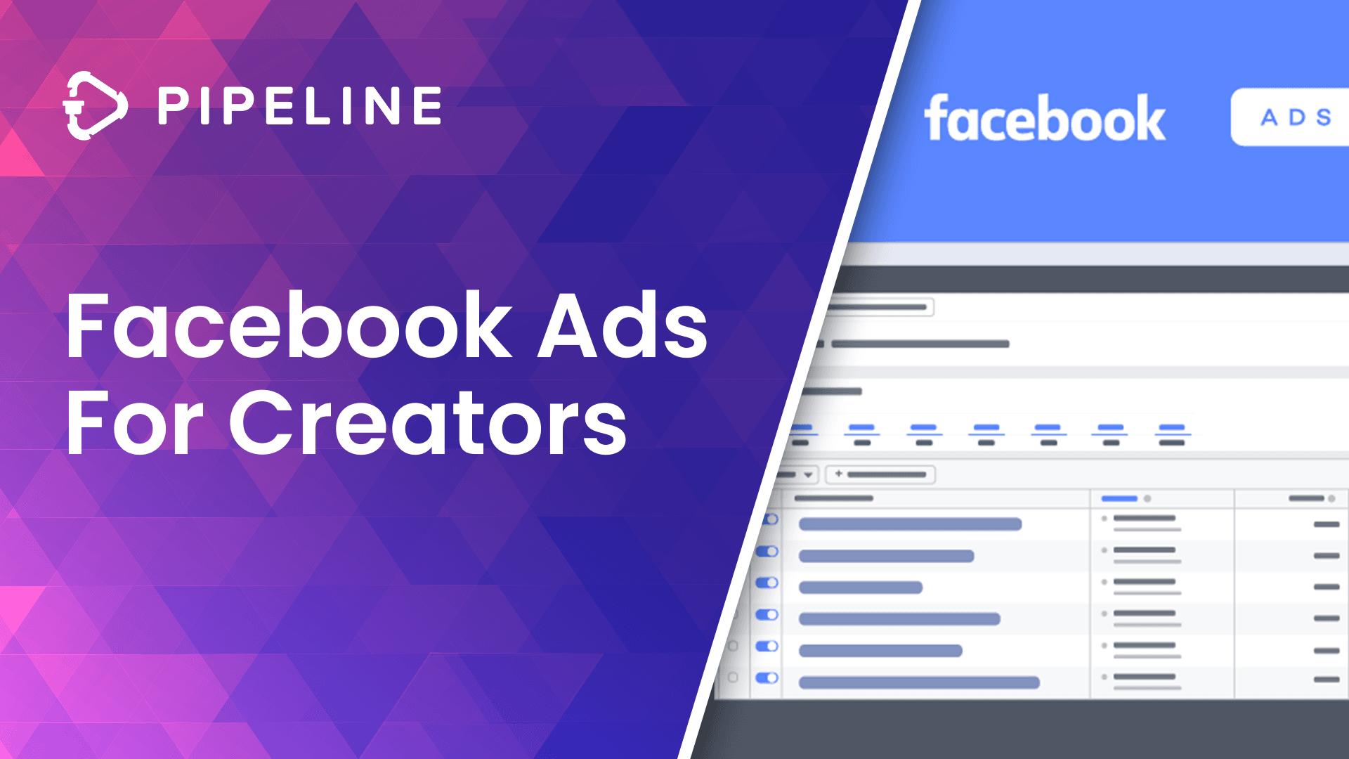 Facebook Ads For Creators