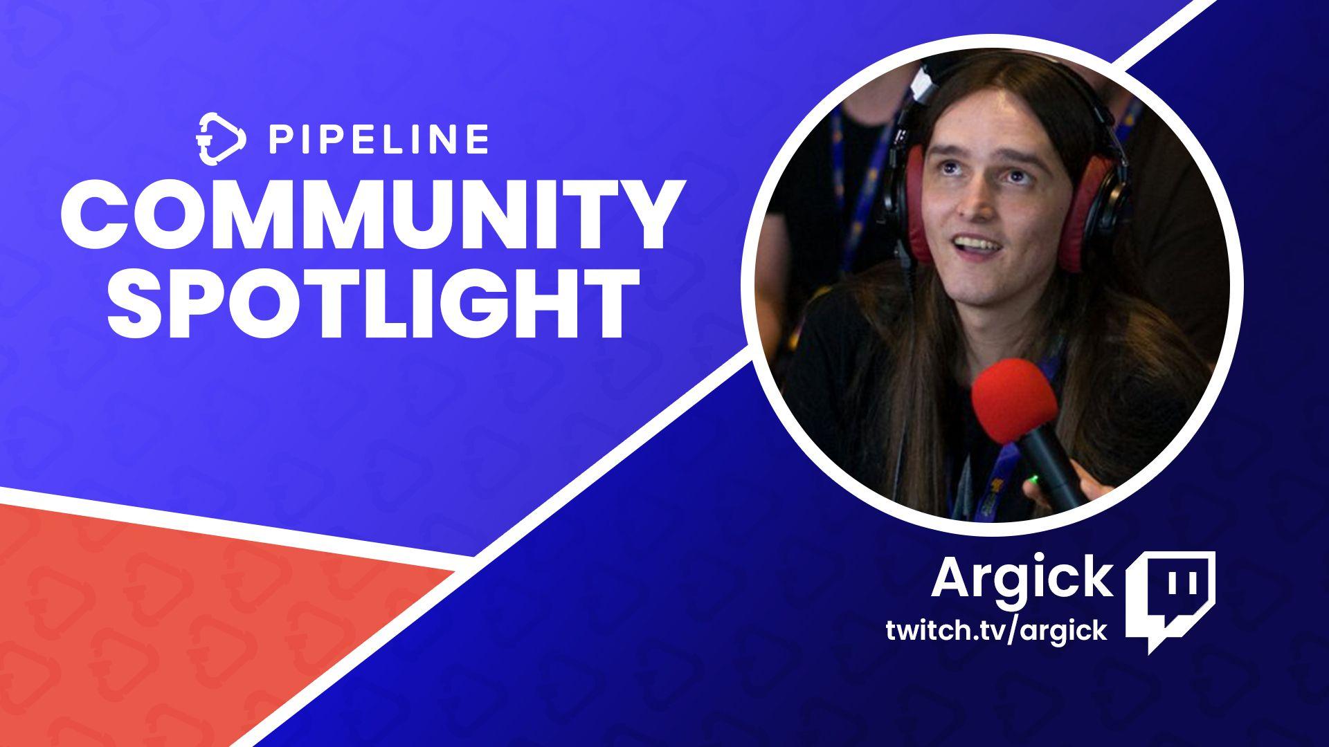 Community Spotlight: Argick