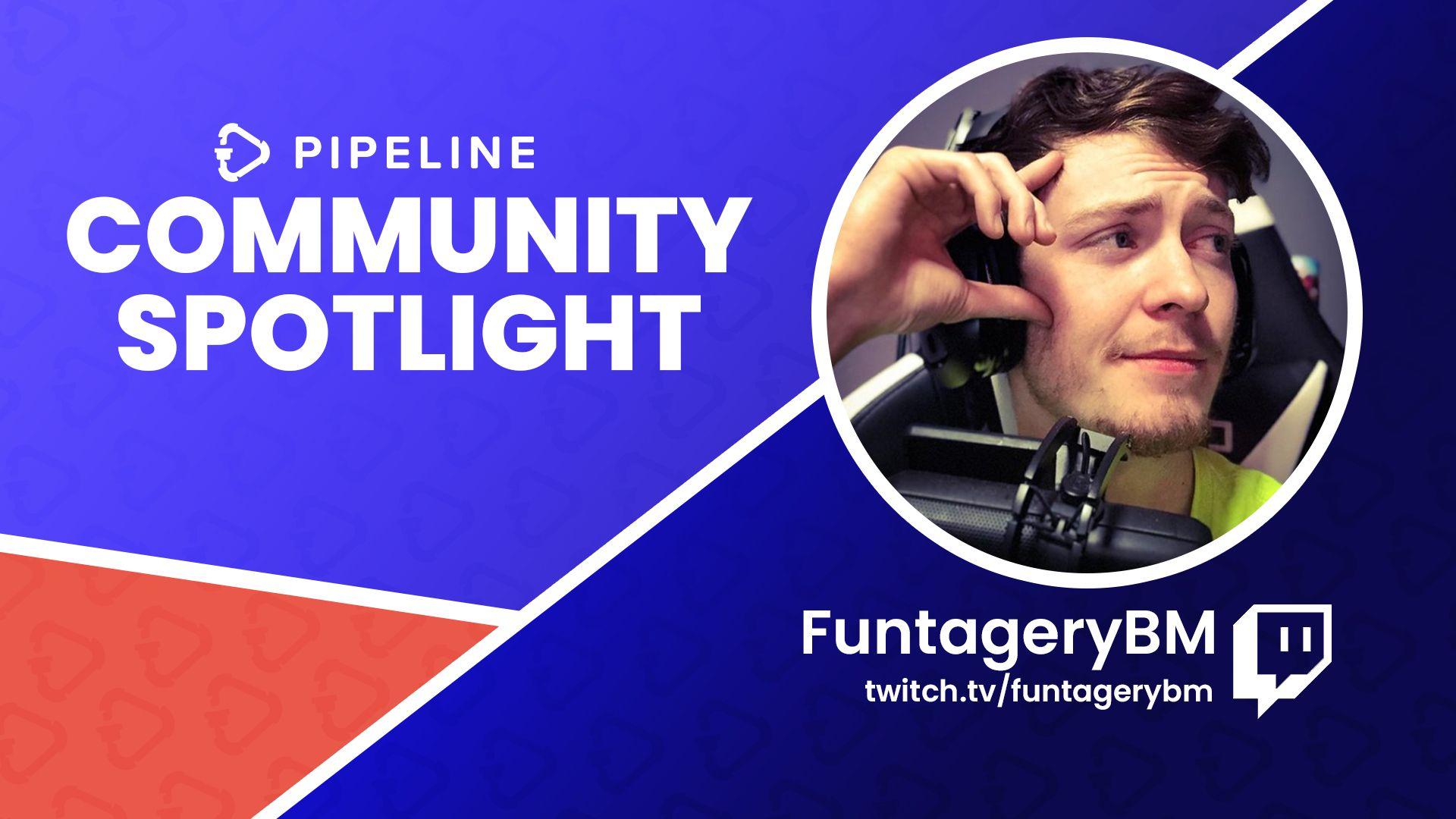 Community Spotlight: FuntageryBM