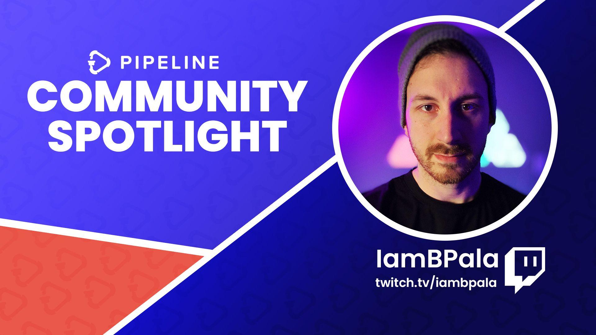 Community Spotlight: IAmBPala
