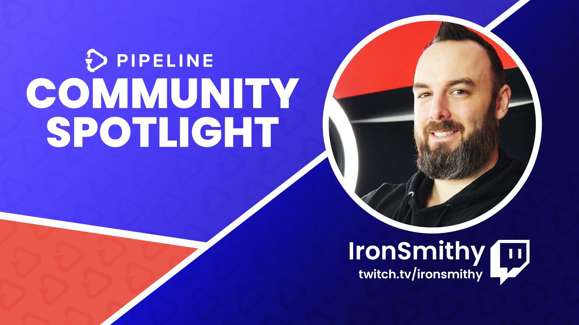 Community Spotlight: IronSmithy