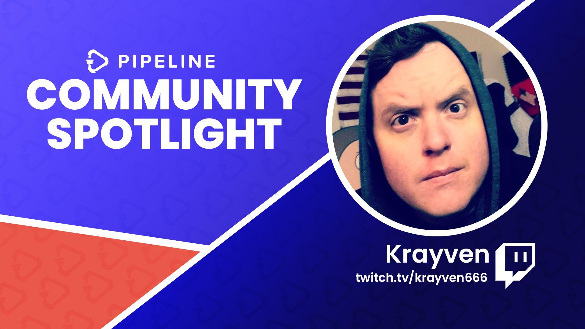 Community Spotlight: Krayven