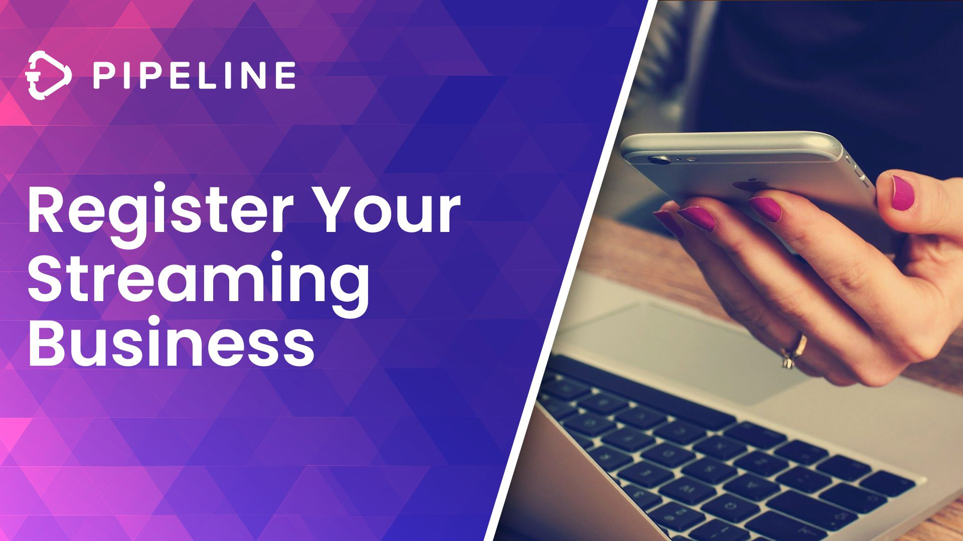 Register Your Streaming Business